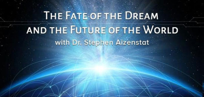 """The Fate of the Dream in the Future of the World"" A Pacifica Dialogue"